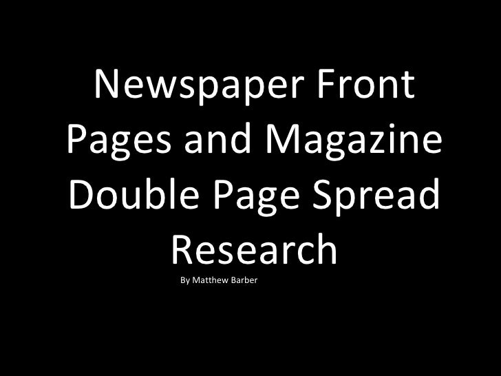 Analysis Of Newspaper Front Pages And Magazine Double Page Spreads