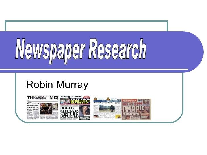 Robin Murray Newspaper Research