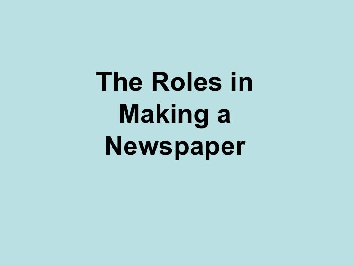 The Roles in Making a Newspaper