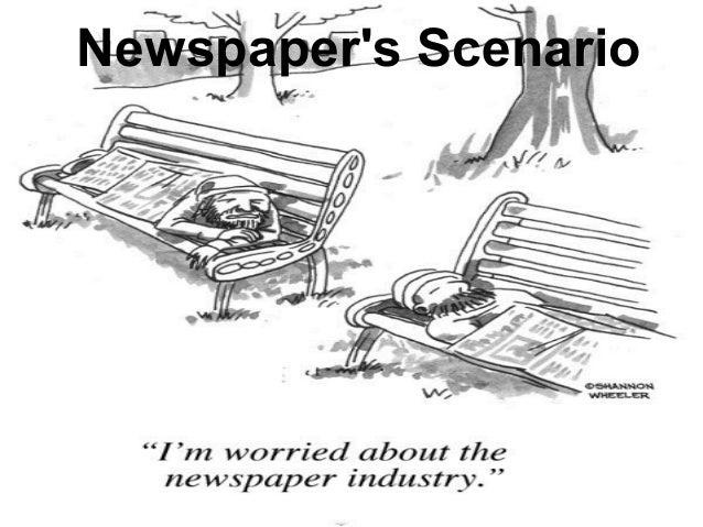 Newspaper's Scenario