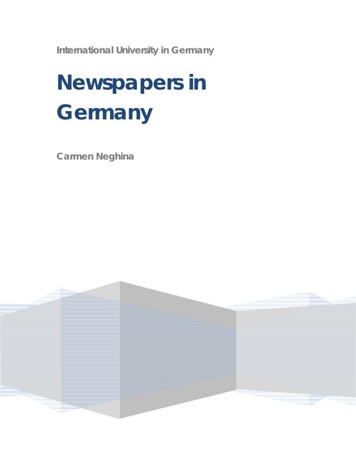 International University in Germany   Newspapers in Germany Carmen Neghina                                           07