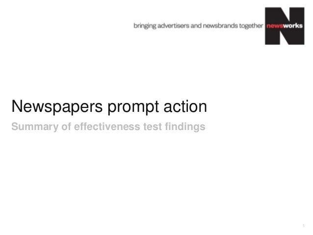 Newspapers prompt action 1 Summary of effectiveness test findings