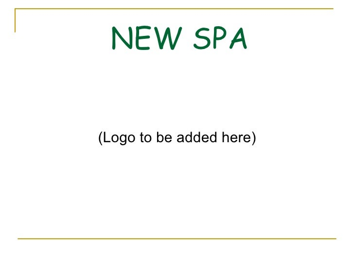New spa presentation