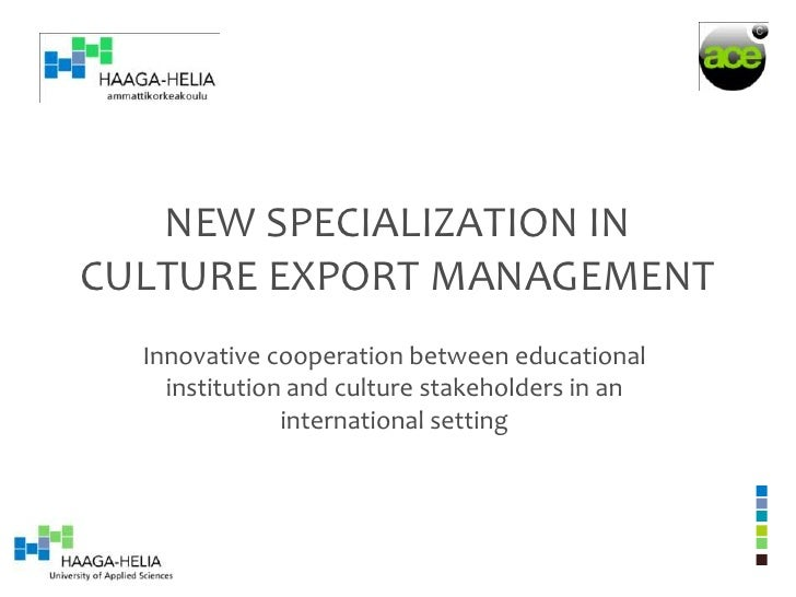 New specialization in Culture Export Management