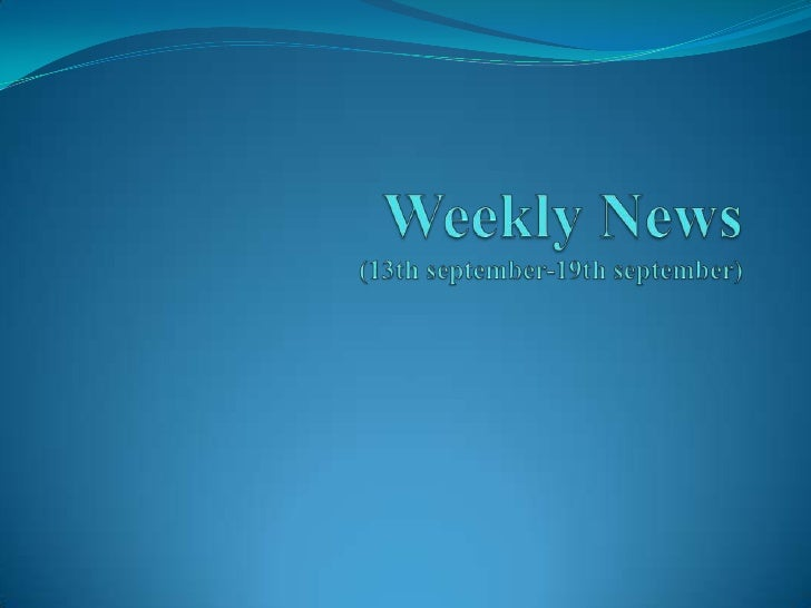 Weekly News(13th september-19th september)<br />