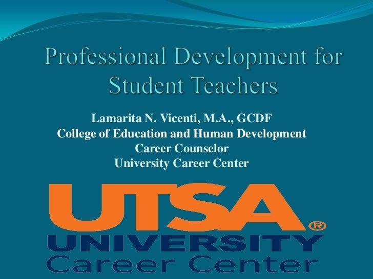 Lamarita N. Vicenti, M.A., GCDFCollege of Education and Human Development              Career Counselor           Universi...