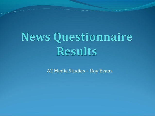 News questionnaire results