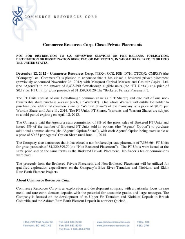 Commerce Resources Corp. Closes Private PlacementsNOT FOR DISTRIBUTION TO U.S. NEWSWIRE SERVICES OR FOR RELEASE, PUBLICATI...