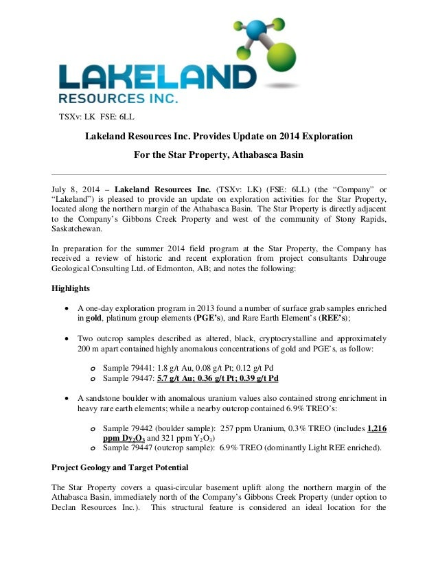 TSXv: LK FSE: 6LL Lakeland Resources Inc. Provides Update on 2014 Exploration For the Star Property, Athabasca Basin  Jul...