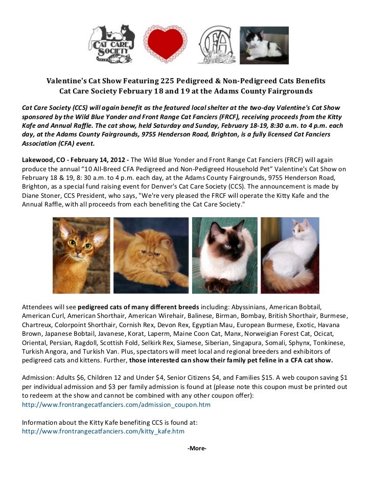 Valentine\'s Cat Show Featuring 225 Pedigreed & Non-Pedigreed Cats Benefits Cat Care Society February 18 and 19 at the Adams County Fairgrounds