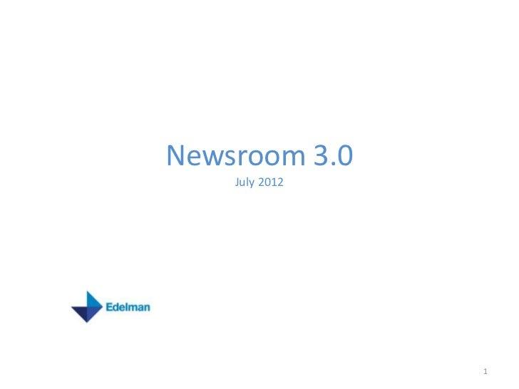 Newsroom 3.0    July 2012                1