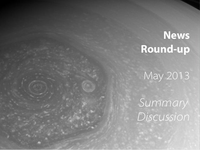 1 News Round-up May 2013 Summary Discussion