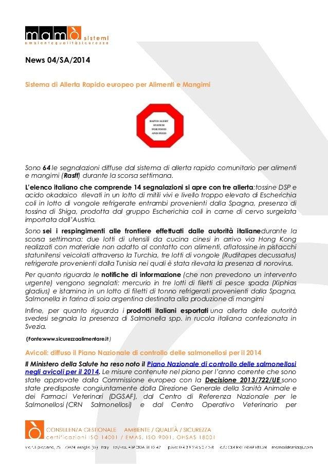 News 04/SA/2014 Sistema di Allerta Rapido europeo per Alimenti e Mangimi  Sono 64 le segnalazioni diffuse dal sistema di a...