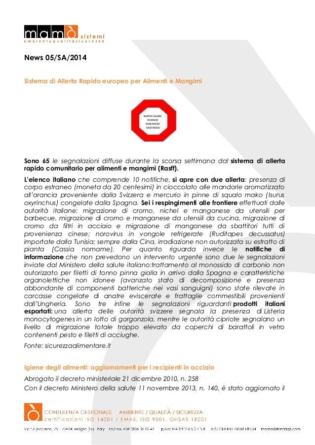 News 05/SA/2014 Sistema di Allerta Rapido europeo per Alimenti e Mangimi  Sono 65 le segnalazioni diffuse durante la scors...