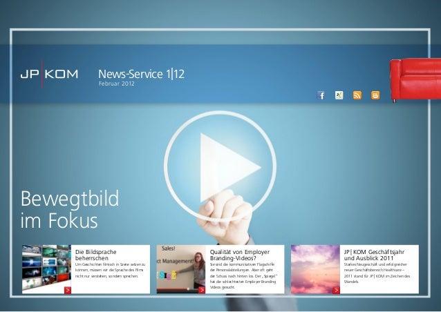 Bewegtbildim FokusNews-Service 1|12Februar 2012Die BildsprachebeherrschenUm Geschichten filmisch in Szene setzen zukönnen,...