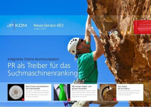 News-Service 4|12August 2012Von Kubabis Ko SamuiDie JP|KOM-Mitarbeiter sind dieses Jahrwieder weit gereist. Begeben Sie si...
