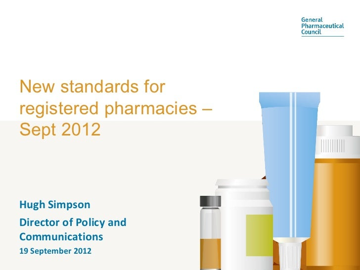 New standards for registered pharmacies – sept 2012