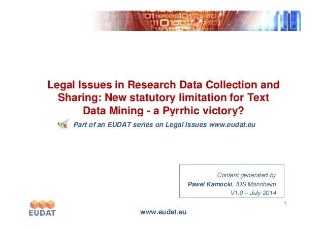 Exponentialgrowth Legal Issues in Research Data Collection and Sharing: New statutory limitation for Text Data Mining - a ...