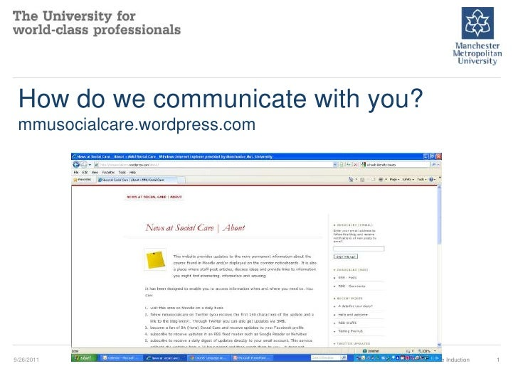 How do we communicate with you?mmusocialcare.wordpress.com<br />9/19/2011<br />Moodle Induction<br />1<br />