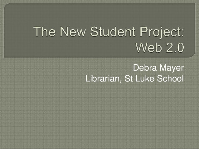 New Student Project: Web 2.0