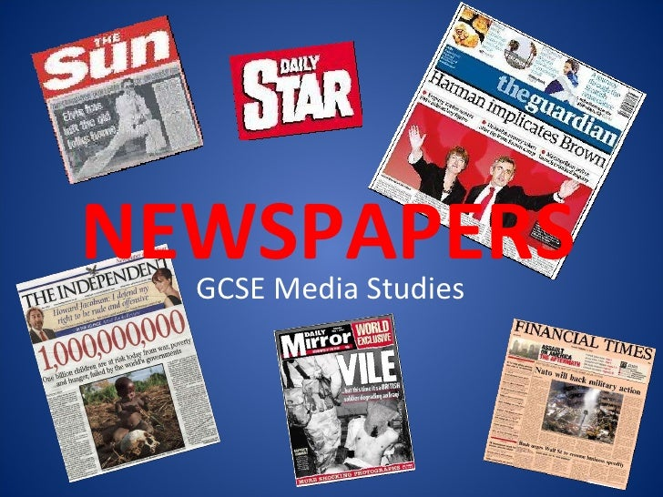 NEWSPAPERS GCSE Media Studies