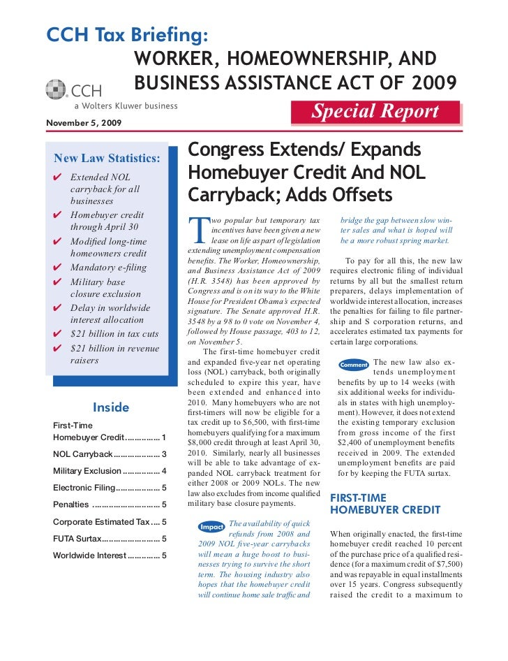 CCH Tax Briefing:         Worker, HomeoWnersHip, and         Business assistance act of 2009 November 5, 2009             ...