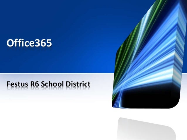 Office365 Festus R6 School District