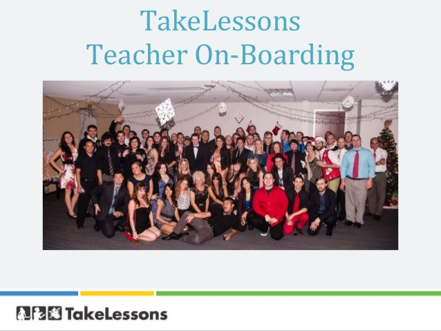 TakeLessonsTeacher On-Boarding