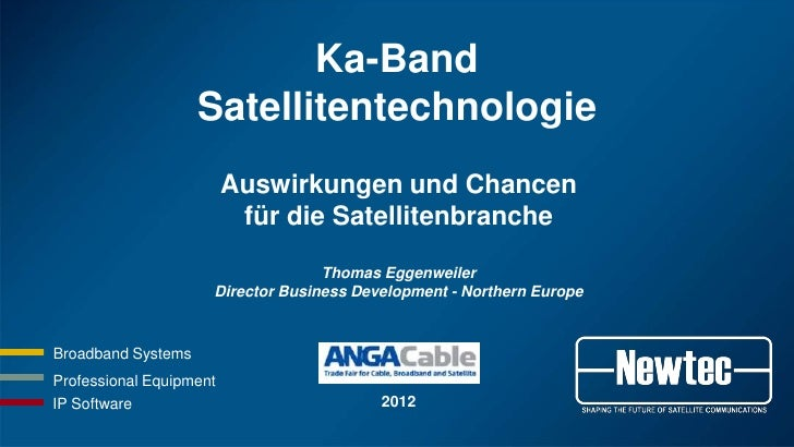 Newtec AngaCable Conference Ka-band Technologie (Deutsch) 2012-06