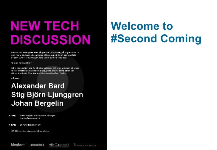 New Tech Discussion # Second Coming