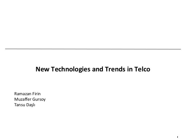 New technologies in Telco