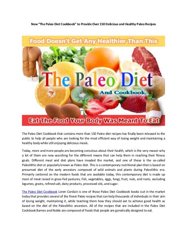 "New ""The Paleo Diet Cookbook"" to Provide Over 150 Delicious and Healthy Paleo Recipes"