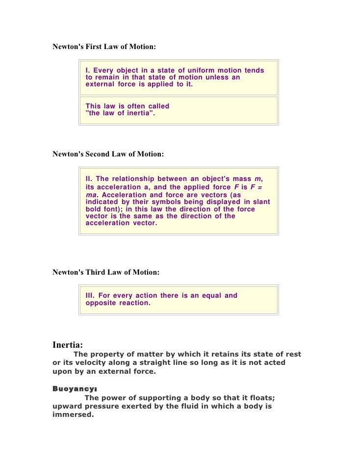 Newton laws of motion, interia, bouyancy