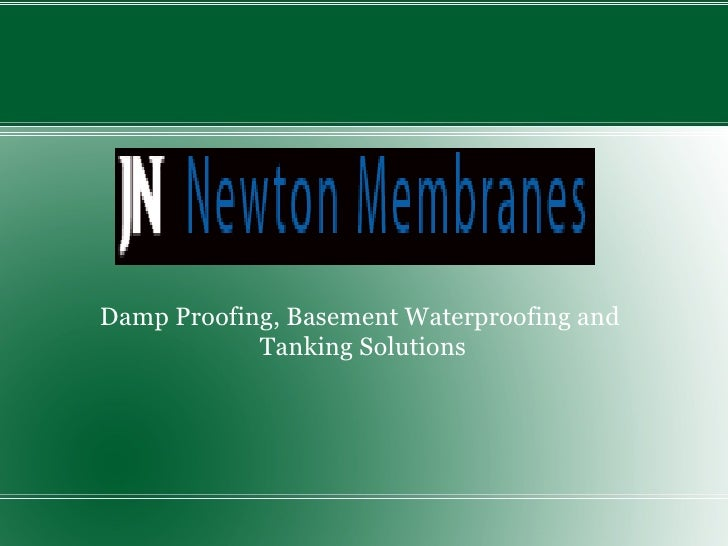 Damp Proofing, Basement Waterproofing and  Tanking Solutions