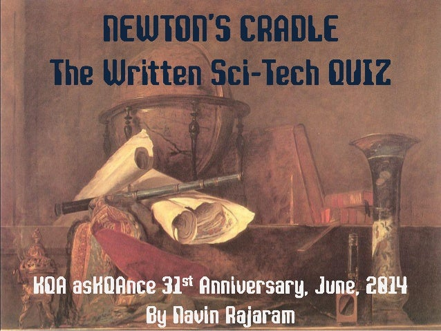 Newton's Cradle - The Askqance Sci-Tech Quiz