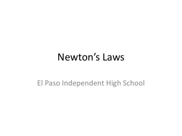 Newton's Laws El Paso Independent High School