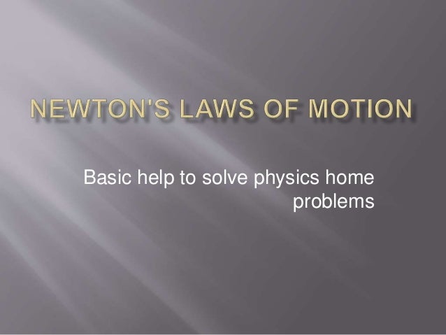 Basic help to solve physics home problems