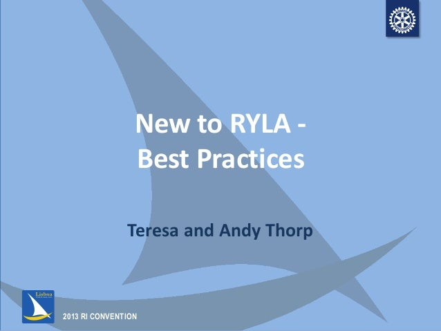 RYLA - Best Practices for those New to RYLA
