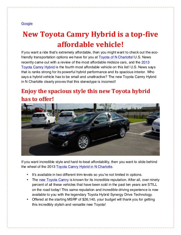 GoogleNew Toyota Camry Hybrid is a top-‐five            affordable vehicle! If you want a ride that's e...