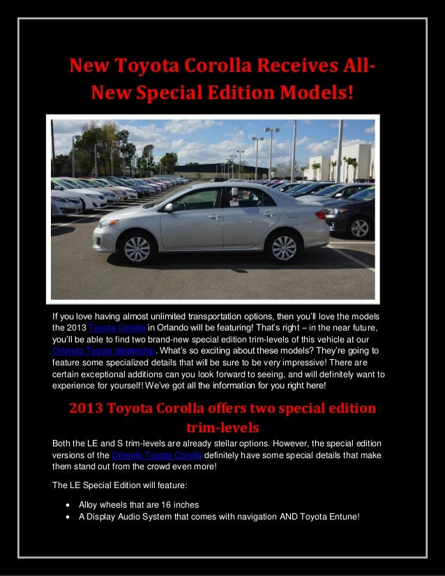 New Toyota Corolla Receives All-New Special Edition Models!If you love having almost unlimited transportation options, the...