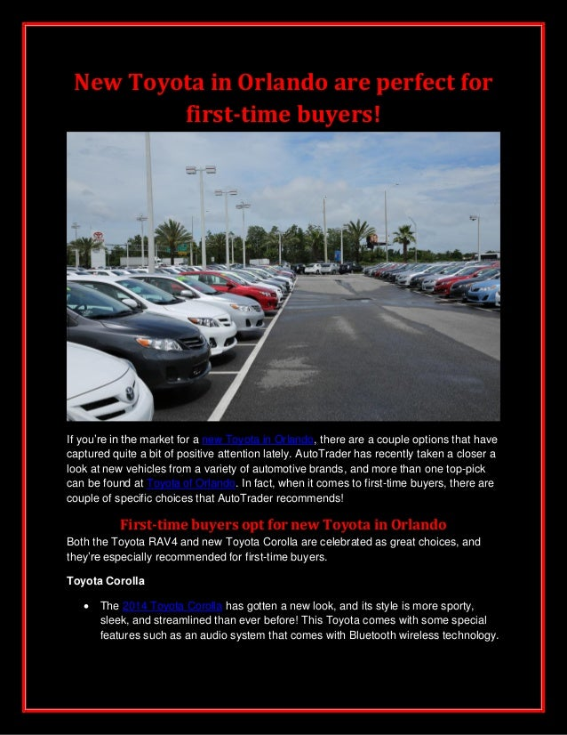 New Toyota in Orlando are perfect for first-time buyers!  If you're in the market for a new Toyota in Orlando, there are a...