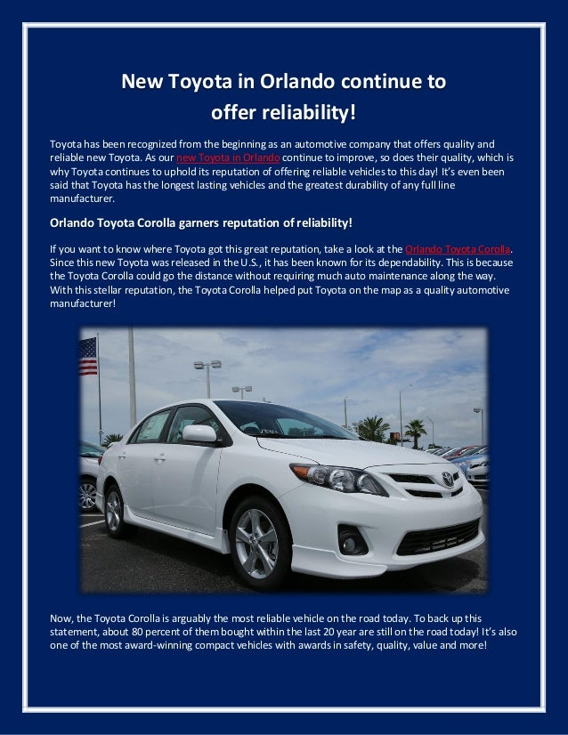 New Toyota in Orlando continue to offer reliability! Toyota has been recognized from the beginning as an automotive compan...