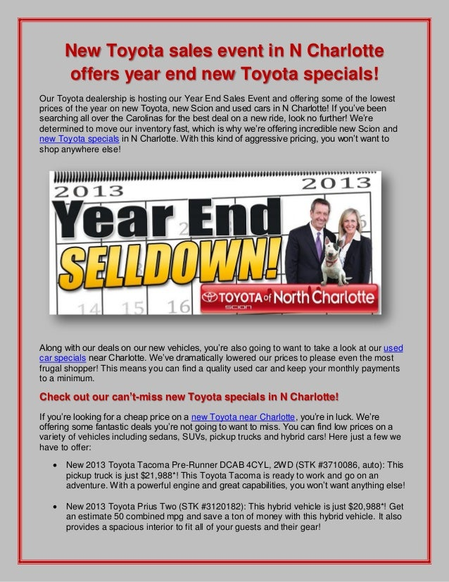 New Toyota sales event in N Charlotte offers year end new Toyota specials! Our Toyota dealership is hosting our Year End S...