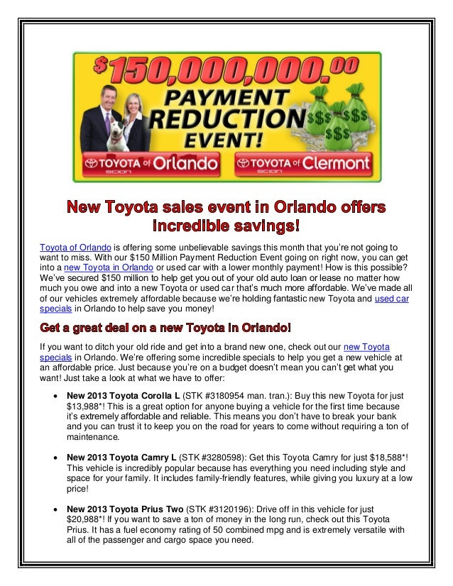 Toyota of Orlando is offering some unbelievable savings this month that you're not going to want to miss. With our $150 Mi...