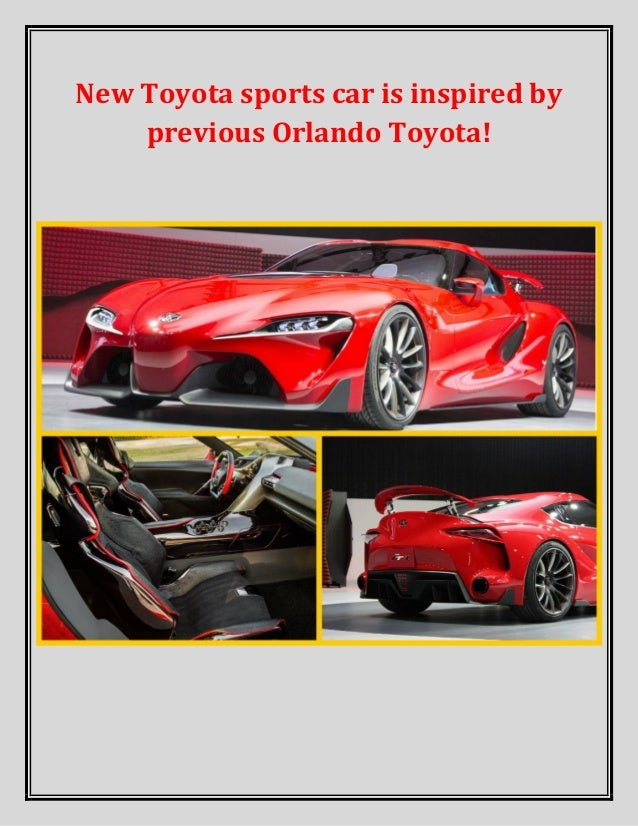 New Toyota sports car is inspired by previous Orlando Toyota