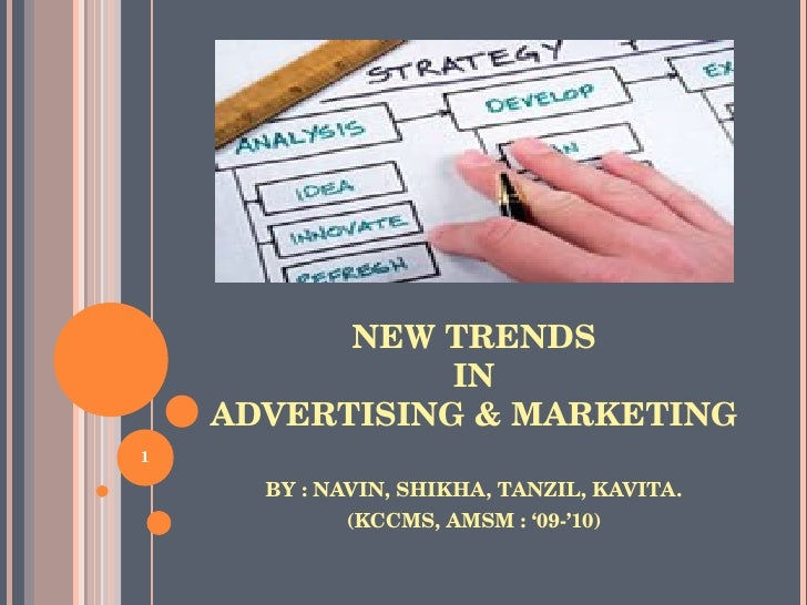 New Trends in Advertising & Marketing