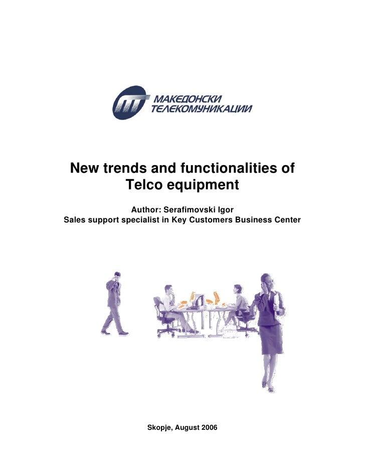 New Trends And Functionalities Of Telco Equipment En