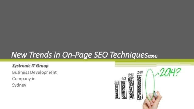 Systronic IT Group Business Development Company in Sydney New Trends in On-Page SEO Techniques(2014)