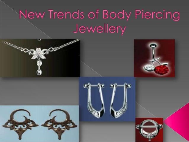 New Trends of Body Piercing Jewellery