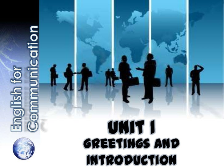 Unit 1Greetings andIntroduction